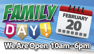 Family Day Open 10am to 6pm